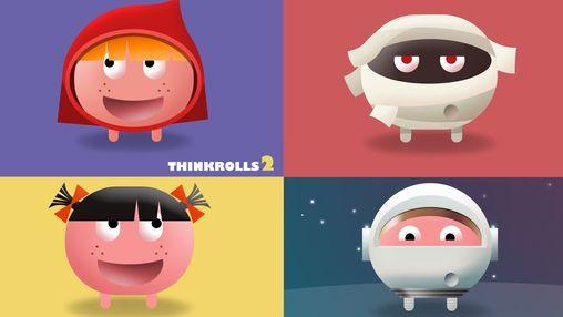 Thinkrolls 2
