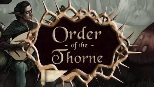Order of the Thorne: The King's Challenge