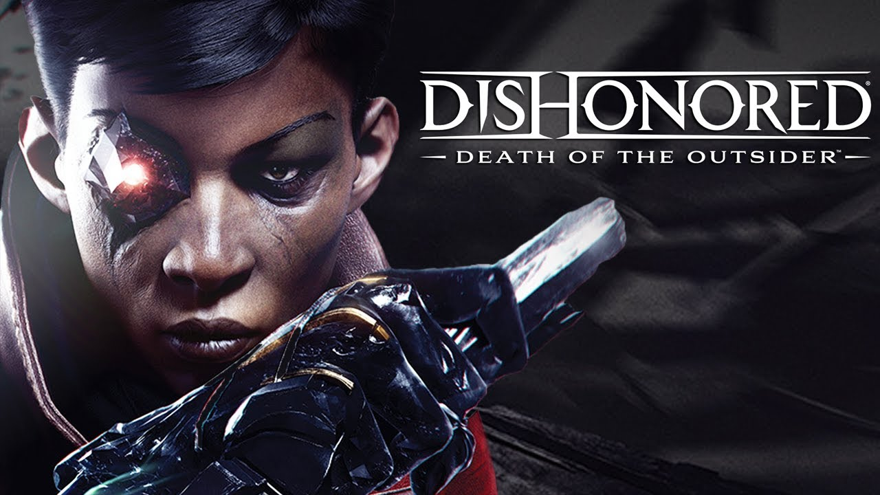 dishonored death of the outsider no steam