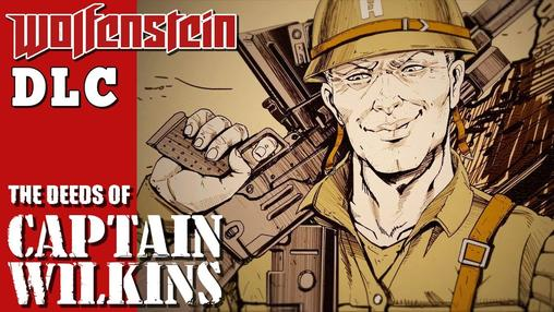 Wolfenstein II: The Amazing Deeds of Captain Wilkins