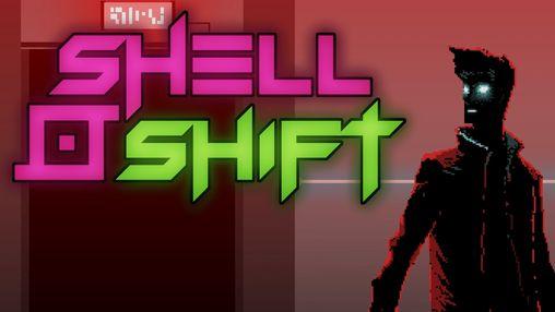 Shell Shift