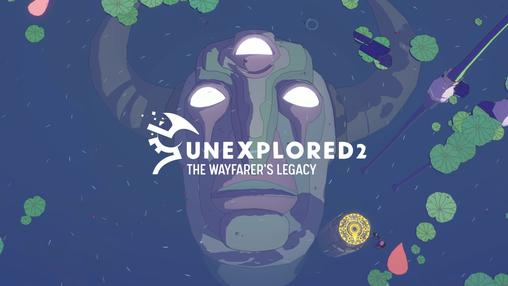 Unexplored 2: Wayfarer's Legacy
