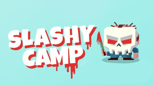 Slashy Camp