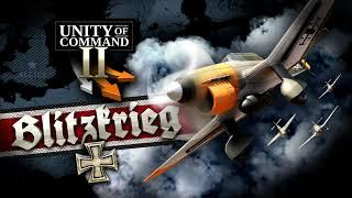 Unity of Command II: Blitzkrieg