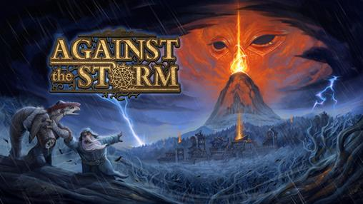 Against the Storm