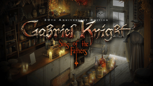 Gabriel Knight: Sins of the Fathers 20th Anniversary